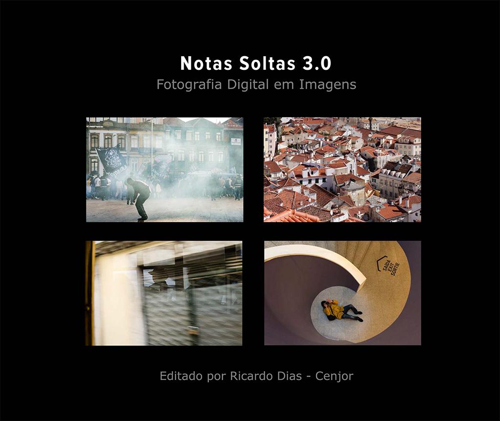 Notas Soltas 3.0 Fotografia Digital